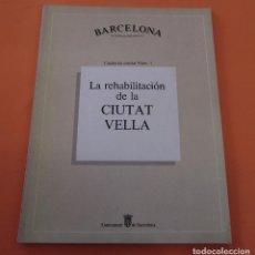 Libros antiguos: BARCELONA (CIUTAT VELLA) *****ARQUITECTURA***** Nº1. Lote 119931219