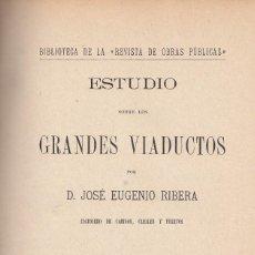 Libros antiguos: J. EUGENIO RIBERA. PUENTES METÁLICOS EN ARCO Y DE HORMIGÓN ARMADO. MADRID, 1905. Lote 121708067