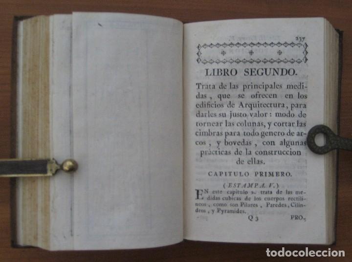 Libros antiguos: EL ARQUITECTO PRÁCTICO, CIVIL, MILITAR, Y AGRIMENSOR, DIVIDIDO EN TRES LIBROS. (2ª IMPRESIÓN, 1793). - Foto 13 - 122206267