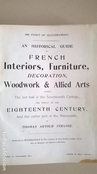 Libros antiguos: Libro.French interiors,furniture,decoration.Medida 24x30 cm.400 pg - Foto 2 - 123286167