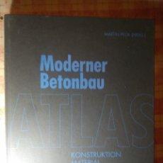 Libros antiguos: ATLAS MODERNER BETONBAU. Lote 124400751