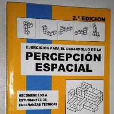 Libros antiguos: EJERCICIOS PARA EL DESARROLLO DE LA PERCEPCIÓN ESPACIAL POR PÉREZ CARRIÓN Y SERRANO CARDONA ECU 2011. Lote 125113167