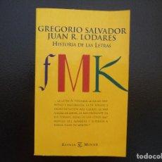 Libros antiguos: GREGORIO SALVADOR Y JUAN R. LODARES. HISTORIA DE LAS LETRAS. ESPASA MINOR. Lote 125659359