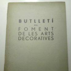 Libros antiguos: BUTLLETÍ, FOMENT ARTS DECORATIVES. SETEMBRE 1935. MONOGRAFICO CUPULA DEL TEATRO COLISEUM BARCELONA . Lote 125862431