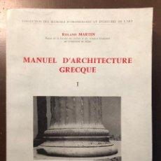 Libros antiguos: MANUEL D´ARCHITECTURE GRECQUE(36€). Lote 126686411