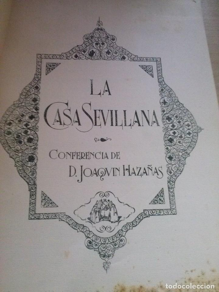 LA CASA SEVILLANA CONFERENCIA DE DON JOAQUIN HAZAÑAS 1930 ORIGINAL (Libros Antiguos, Raros y Curiosos - Bellas artes, ocio y coleccion - Arquitectura)