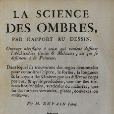 Libros antiguos: LA SCIENCE DES OMBRES, PAR RAPPORT AU DESSIN. OUVRAGE NÉCESSAIRE À CEUX QUI VEULENT DESSINER L'ARCHI. Lote 114798506