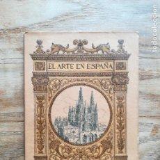 Libros antiguos: EL ARTE EN ESPAÑA Nº 1: LA CATEDRAL DE BURGOS - LAMPÉREZ Y ROMEA, VICENTE. Lote 120171014