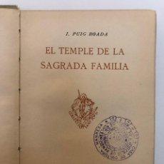 Libros antiguos: J. PUIG BOADA. EL TEMPLE DE LA SAGRADA FAMILIA. 1929. Lote 127854531