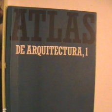 Libros antiguos: LIBRO ATLAS DE ARQUITECTURA,1. Lote 129671863