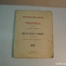 Libros antiguos: MEMORIA SOBRE EL ESTADO Y PROGRESO DE LAS OBRAS DEL PUERTO DE CARTAGENA. Lote 130879288