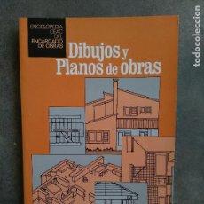 Libros antiguos: DIBUJOS Y PLANOS DE OBRAS. CEAC. Lote 131098316