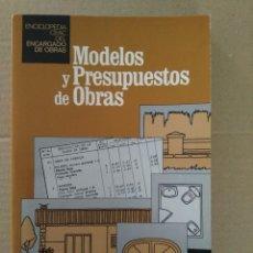 Libros antiguos: MODELOS Y PRESUPUESTOS DE OBRAS. CEAC. Lote 131129628