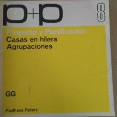 Libros antiguos: CASAS EN HILERAS. AGRUPACIONES. GG. PAULHANS PETERS. Lote 131130096