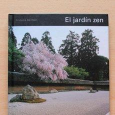 Libros antiguos: FRANÇOIS BERTHIER - EL JARDÍN ZEN - GUSTAVO GILI. Lote 132232450