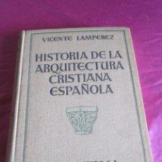 Libros antiguos: HISTORIA DE LA ARQUITECTURA CRISTIANA ESPAÑOLA TOMO II 1930. Lote 116907279