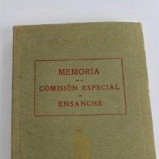 Libros antiguos: L- 5085. MEMORIA DE LA COMISION ESPECIAL DE ENSANCHE, RAFAEL RIO DE VAL. 1927.. Lote 133136322