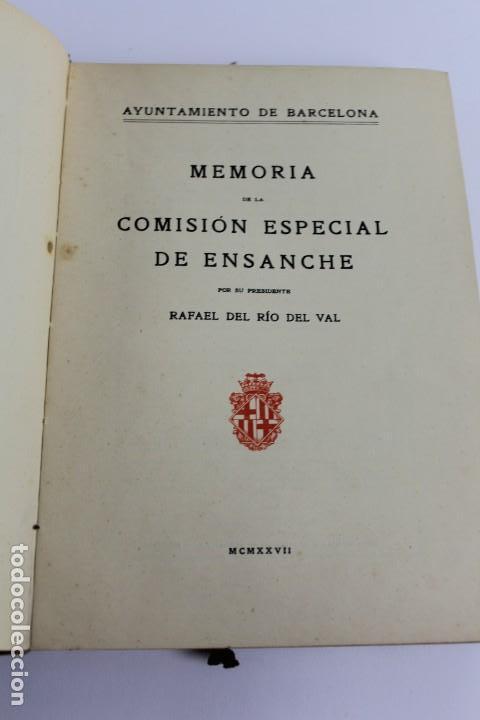 Libros antiguos: L- 5085. MEMORIA DE LA COMISION ESPECIAL DE ENSANCHE, RAFAEL RIO DE VAL. 1927. - Foto 2 - 133136322