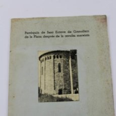 Libros antiguos: L- 5100. PARROQUIA DE ST. ESTEVE DE GRANOLLERS DE LA PLANA, LA SEVA RESTAURACIO. ANYS 1939-1958. . Lote 133738310