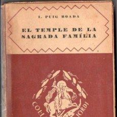 Libros antiguos: PUIG BOADA : EL TEMPLE DE LA SAGRADA FAMÍLIA (BARCINO, 1929) CON LÁMINAS Y PLANOS. Lote 133941806