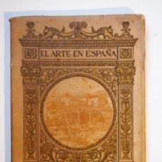 Libros antiguos: EL ARTE EN ESPAÑA. LA CASA DEL GRECO. EDICIÓN THOMAS. Nº 3. Lote 135448314