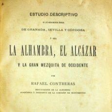 Libros antiguos: ESTUDIO DESCRIPTIVO DE LOS MONUMENTOS ÁRABES DE GRANADA, SEVILLA Y CÓRDOBA Ó SEA LA ALHAMBRA, EL.... Lote 123177703