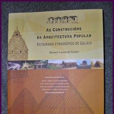 Libros antiguos: AS CONSTRUCCIONS DA ARQUITECTURA POPULAR...MANUEL CAAMAÑO SUAREZ...5ª EDICIÓN. Lote 136610342
