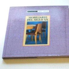 Libros antiguos: MOBILIARIO DEL SIGLO XX. Lote 136656170