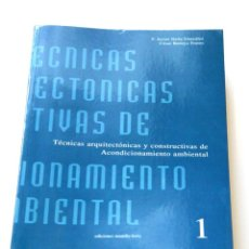 Libros antiguos: TECNICAS ARQUITECTONICAS NEILA / BEDOYA. Lote 136656206