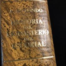 Libros antiguos: HISTORIA DEL REAL MONASTERIO DE SAN LORENZO DE EL ESCORIAL ED. FACAIMIL. Lote 136705260