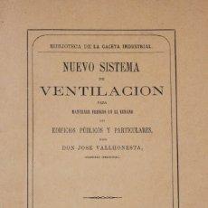 Libros antiguos: NUEVO SISTEMA DE VENTILACIÓN PARA MANTENER FRESCOS EN EL VERANO LOS EDIFICIOS PÚBLICOS Y.... Lote 123255934