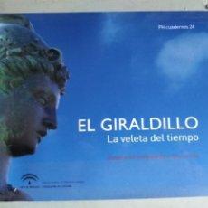 Libros antiguos: EL GIRALDILLO: LA VELETA DEL TIEMPO (RESTAURACIÓN) GIRALDA DE SEVILLA. Lote 137415070