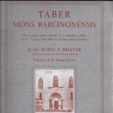 Libros antiguos: TÁBER MONS BARCINONENSIS. OBSERVACIONES ESCRITAS DESPUÉS DE LA EXPOSICIÓN LAS VISIONES DEL TÁBER.... Lote 137510394