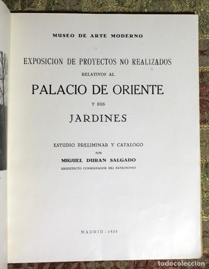 Libros antiguos: El Palacio de Oriente y sus jardines · Proyectos no realizados · 1935 - Foto 2 - 137625110