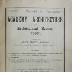 Libros antiguos: ACADEMY ARCHITECTURE AND ARCHITECTURAL REVIEW 1896. EIGHT YEAR, VOLUME 10. - [REVISTA.]. Lote 123269282