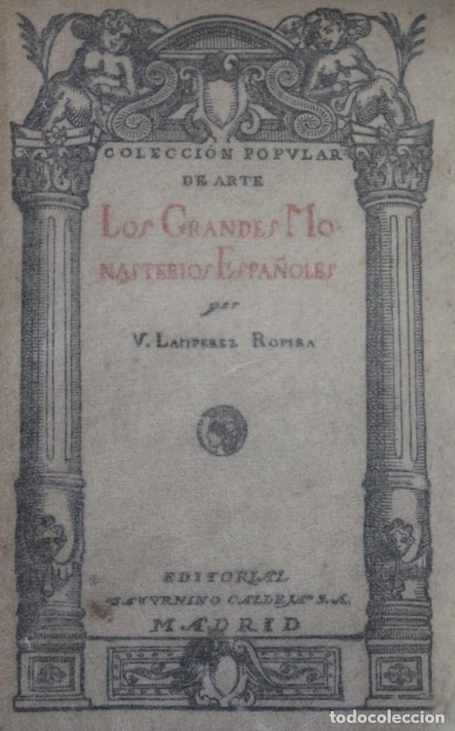 LOS GRANDES MONASTERIOS ESPAÑOLES. - LAMPÉREZ Y ROMEA, VICENTE. - MADRID, 1920. (Libros Antiguos, Raros y Curiosos - Bellas artes, ocio y coleccion - Arquitectura)