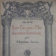 Libros antiguos: LOS GRANDES MONASTERIOS ESPAÑOLES. - LAMPÉREZ Y ROMEA, VICENTE. - MADRID, 1920.. Lote 123206330