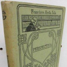 Libros antiguos: MANUALES GALLACH 113 - PERSPECTIVA - FRANCISCO AROLA SALA. Lote 139910418