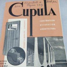 Libros antiguos: REVISTA CUPULA AÑO 1959. CONSTRUCCIÓN DECORACIÓN ARQUITECTURA. . Lote 141478358