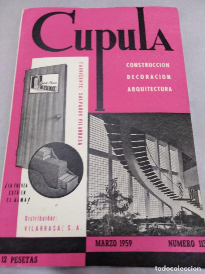 REVISTA CUPULA AÑO 1959. CONSTRUCCIÓN DECORACIÓN ARQUITECTURA. (Libros Antiguos, Raros y Curiosos - Bellas artes, ocio y coleccion - Arquitectura)