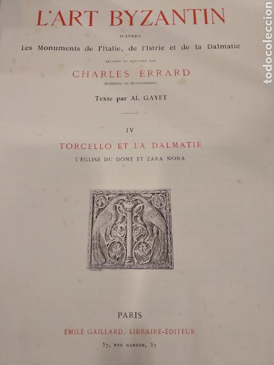 Libros antiguos: LART BYZANTIN daprès les monuments de lItalie, de lIstrie et de la Dalmatie. Paris. Vol IV - Foto 6 - 141940514