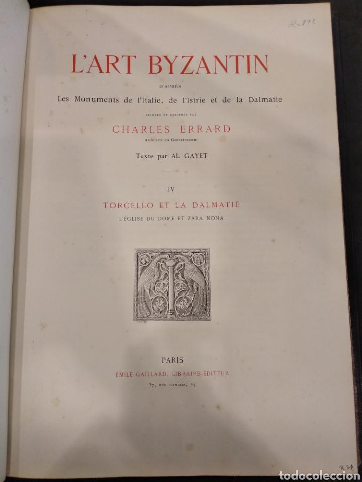 L'ART BYZANTIN D'APRÈS LES MONUMENTS DE L'ITALIE, DE L'ISTRIE ET DE LA DALMATIE. PARIS. VOL IV (Libros Antiguos, Raros y Curiosos - Bellas artes, ocio y coleccion - Arquitectura)