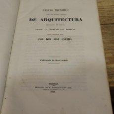 Libros antiguos: CAVEDA,JOSÉ:ENSAYO HISTORICO SOBRE LOS DIVERSOS GENEROS DE ARQUITECTURA EMPLEADOS EN ESPAÑA,DEDICADO. Lote 142181514
