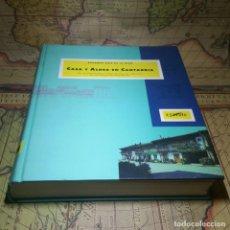 Libros antiguos: CASA Y ALDEA EN CANTABRIA. EDUARDO RUIZ DE LA RIVA. 1ª EDICIÓN EDICIONES ESTUDIO 1991.. Lote 142544018