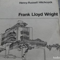 Libros antiguos: FRANK LLOYD WRIGHT OBRAS 1887 - 1941 AUTOR HENRY RUSSELL HITCHCOCK ARQUITECTURA. Lote 143657518