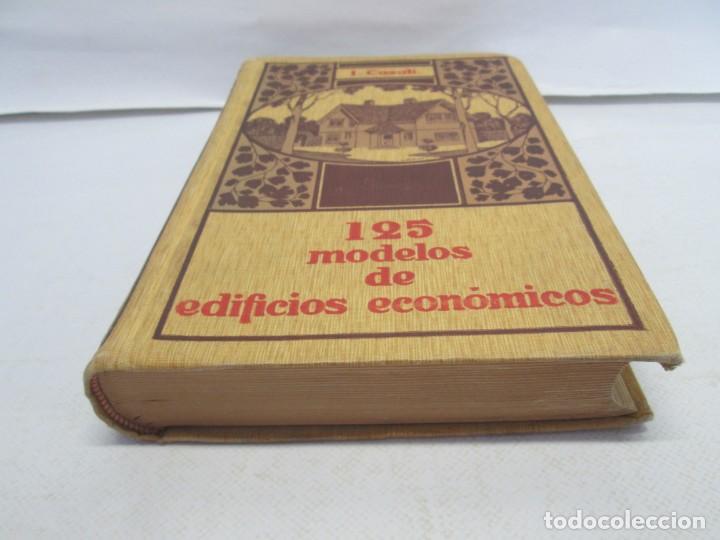Libros antiguos: 125 MODELOS DE EDIFICIOS ECONOMICOS. I. CASALI. EDITOR GUSTAVO GILI. 1925. VER FOTOGRAFIAS ADJUNTAS - Foto 3 - 144855342
