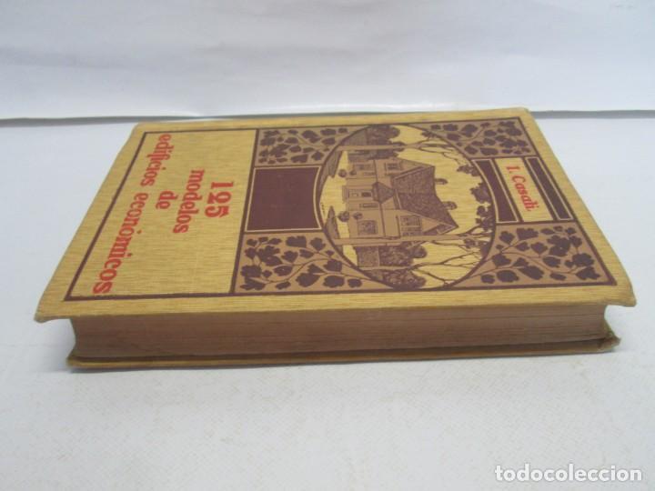 Libros antiguos: 125 MODELOS DE EDIFICIOS ECONOMICOS. I. CASALI. EDITOR GUSTAVO GILI. 1925. VER FOTOGRAFIAS ADJUNTAS - Foto 4 - 144855342