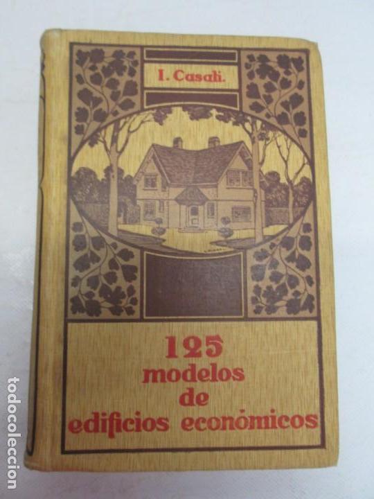 Libros antiguos: 125 MODELOS DE EDIFICIOS ECONOMICOS. I. CASALI. EDITOR GUSTAVO GILI. 1925. VER FOTOGRAFIAS ADJUNTAS - Foto 6 - 144855342