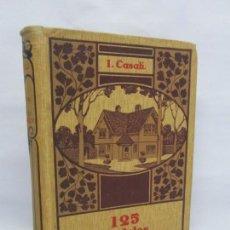 Libros antiguos: 125 MODELOS DE EDIFICIOS ECONOMICOS. I. CASALI. EDITOR GUSTAVO GILI. 1925. VER FOTOGRAFIAS ADJUNTAS. Lote 144855342