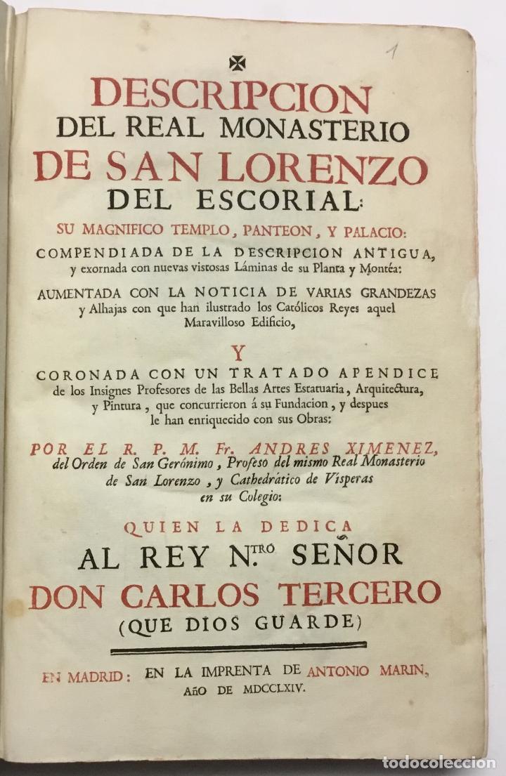 XIMÉNEZ, ANDRÉS. DESCRIPCION DEL REAL MONASTERIO DE SAN LORENZO DEL ESCORIAL. 1764 (Libros Antiguos, Raros y Curiosos - Bellas artes, ocio y coleccion - Arquitectura)